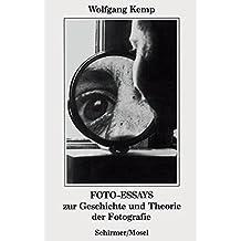 Foto-Essays: Zur Geschichte und Theorie der Fotografie