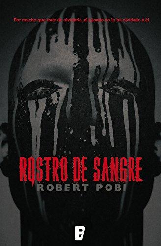 Rostro de sangre por Robert Pobi