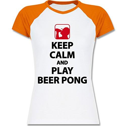 Shirtracer Festival - Keep Calm and Play Beer Pong - Zweifarbiges Baseballshirt/Raglan T-Shirt für Damen Weiß/Orange