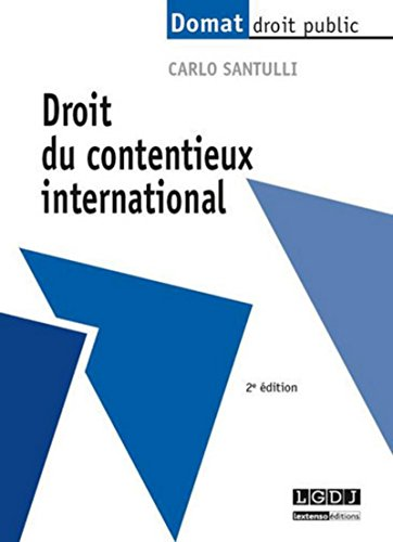 Droit du contentieux international, 2 ème Ed.
