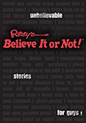 Ripley's Unbelievable Stories For Guys: Ripley's Believe It Or Not! (USFG) (2012-05-01)