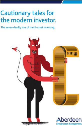Cautionary tales for the modern investor: The seven deadly sins of multi-asset investing por Aberdeen Asset Management
