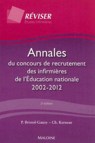 Annales du concours de recrutement des infirmières de l'Education nationale 2002-2012