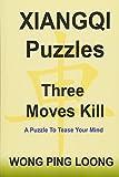 Xiangqi Puzzles Three Moves Kill - Ping Loong Wong