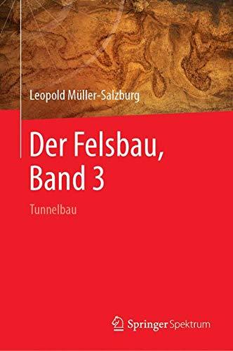 Der Felsbau, Band 3: Tunnelbau