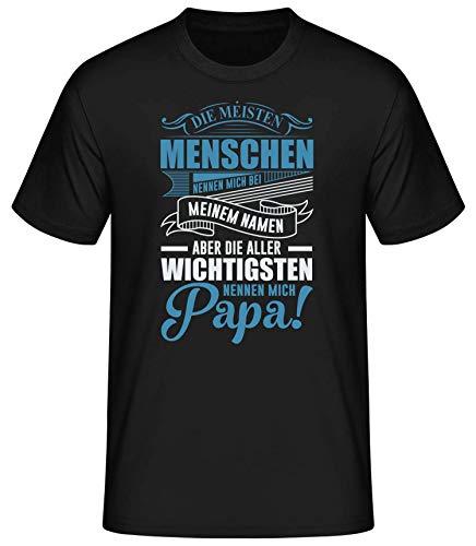 Shirtinator Geschenke für Papa | Die Wichtigsten nennen Mich Papa | Herren Männer Lustiges T-Shirt mit Spruch | Original (L, Schwarz)