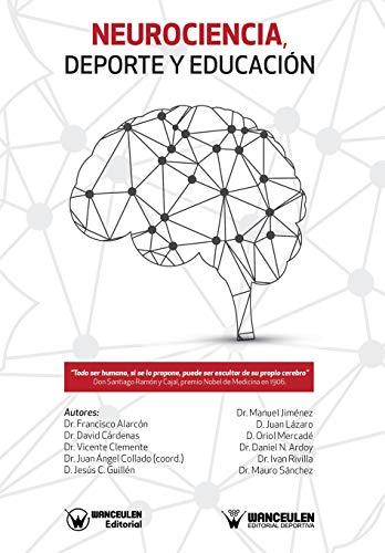 Neurociencia, Deporte y Educación por Francisco Alarcón López
