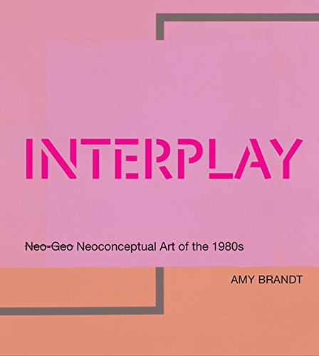 Interplay - Neoconceptual Art of the 1980s