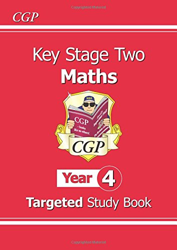 KS2 Maths Targeted Study Book - Year 4: The Study Book (CGP KS2 Maths)