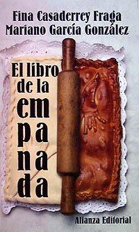 El libro de la empanada (El Libro De Bolsillo (Lb)) por Fina Casaderrey Fraga