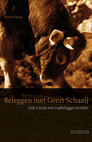 Beleggen met Geert Schaaij (Dutch Edition)