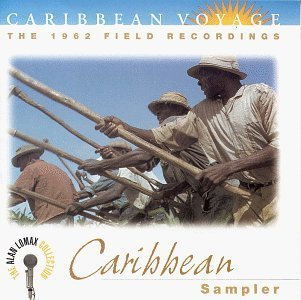 Caribbean Voyage: Caribbean Sampler by Alan Lomax