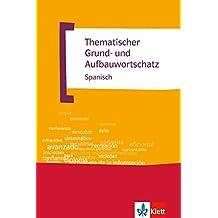 Thematischer Grund- und Aufbauwortschatz Spanisch: E-Book (ePub) (TGAW 3)