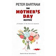 The Mother's Day Mystery: A Crampton of the Chronicle adventure (Deadline Murder Series Book 2)