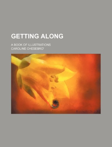 Getting along; a book of illustrations