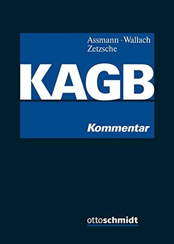 Kapitalanlagegesetzbuch (KAGB): Kommentar.