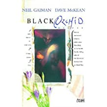 [Black Orchid] (By (artist) Dave McKean , By (author) Neil Gaiman) [published: May, 2012]