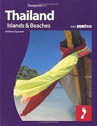 Thailand, Islands & Beaches: Full colour regional travel guide to Thailand, Islands & Beaches, including Bangkok (Footprint - Destination Guides) by Andrew Spooner (2010-02-09)