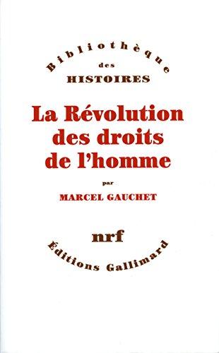 Livres gratuits en ligne La Révolution des droits de l'homme pdf