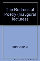 The Redress of Poetry (Inaugural lectures) by Seamus Heaney (1990-07-01)