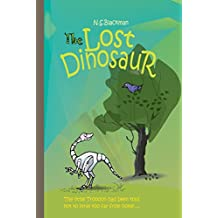 The Lost Dinosaur (The Amazing Dinoteks Book 1)