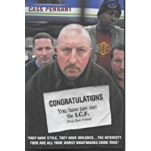 Congratulations You Have Just Met the ICF: Written by Cass Pennant, 2002 Edition, Publisher: Blake Publishing [Hardcover]