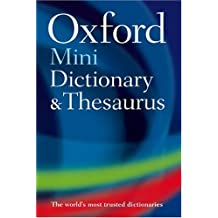 Oxford Dictionary, Thesaurus, and Wordpower Guide, Mini Ed. (Oxford Minireference)