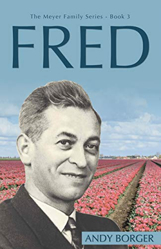 Fred (The Meyer Family Series Book 3) (English Edition) (Meyer Fred)