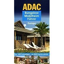 ADAC Bungalow Mobilheim Führer (Camping und Caravaning)