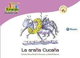Beatriz Doumerc - La araña Cucaña: Un cuento con la Ñ