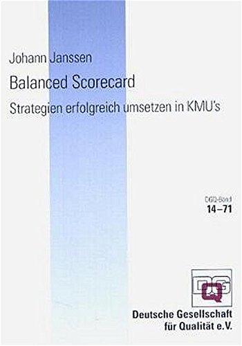 Balanced Scorecard: Strategien erfolgreich umsetzen in KMU's Mit CD-ROM (DGQ-Band)