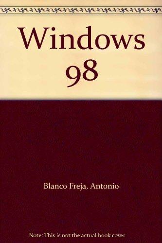 Curso Rapido de Microsoft Windows 98 por Antonio Blanco Freja