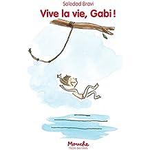 Vive la vie, Gabi !