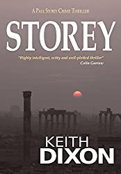 Storey: A Paul Storey Crime Thriller (Paul Storey Thrillers Book 1)