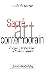 Sacré Art Contemporain : Evèques, Inspecteurs et Commissaires