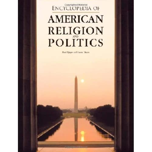 Encyclopedia of American Religion and Politics (Facts on File Library of American History Series)**OUT OF PRINT** (Facts on File Library of American Literature) by Paul A. Djupe (2003-05-01)