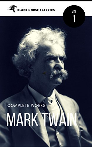 mark-twain-the-complete-worksclassics-authors-vol-1-black-horse-classics