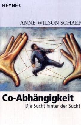 Co-Abhängigkeit: Die Sucht hinter der Sucht