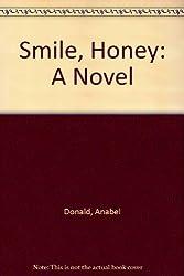 Smile, Honey: A Novel