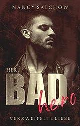 Her Bad Hero: Verzweifelte Liebe