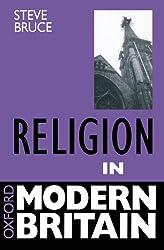 Religion In Modern Britain. (Oxford Modern Britain)