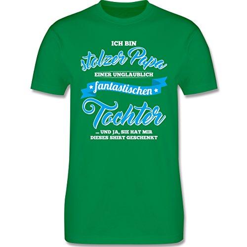 Shirtracer Vatertag - Stolzer Papa Einer Fantastischen Tochter - Herren T-Shirt Rundhals Grün