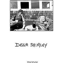 Dear Shirley: A True Story