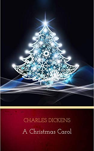 A Christmas Carol (English Edition) por Charles Dickens