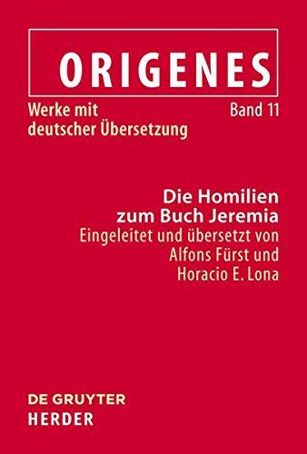 Origenes: Werke mit deutscher Übersetzung / Die Homilien zum Buch Jeremia