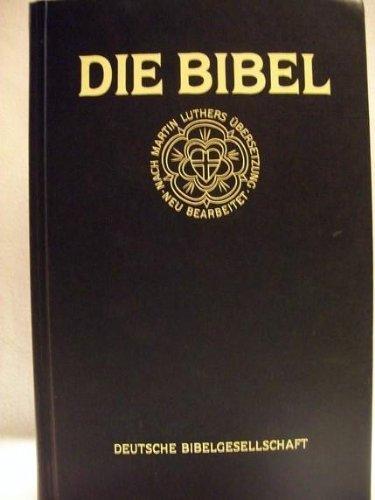 Die Bibel (Lutherbibel - Standardausgabe). Revidierte Fassung 1984.