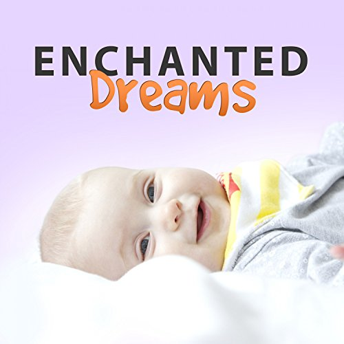 enchanted-dreams-sleep-my-little-angel-soft-music-for-night-calming-sounds-best-new-age-lullaby
