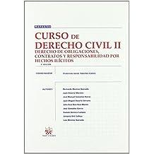 Curso de Derecho Civil II Derecho de Obligaciones , Contratos y Responsabilidad por Hechos Ilícitos (Manuales (tirant)) de Francisco Javier Sánchez Calero (1 sep 2008) Tapa blanda