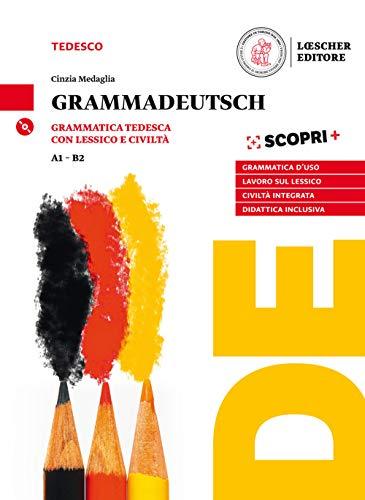 GrammaDeutsch. Grammatica d'uso con lessico e civiltà. Per le Scuole superiori. Con CD-Audio