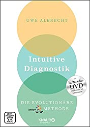 Intuitive Diagnostik: Die evolutionäre innerwise-Methode